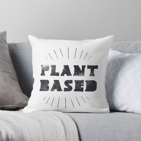 Plant Based WFPB  Throw Pillow