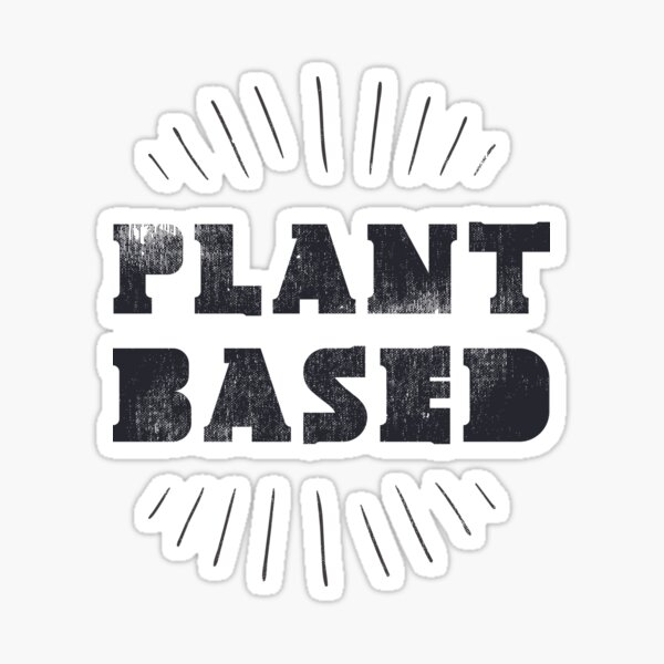 Plant Based WFPB  Sticker