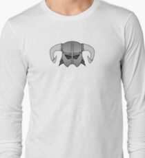 Keep Fus Ro Dah Long Sleeve T-Shirt