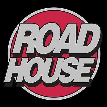 Road House by nostunts