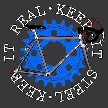 Keep it Real Keep it Steel by siege103