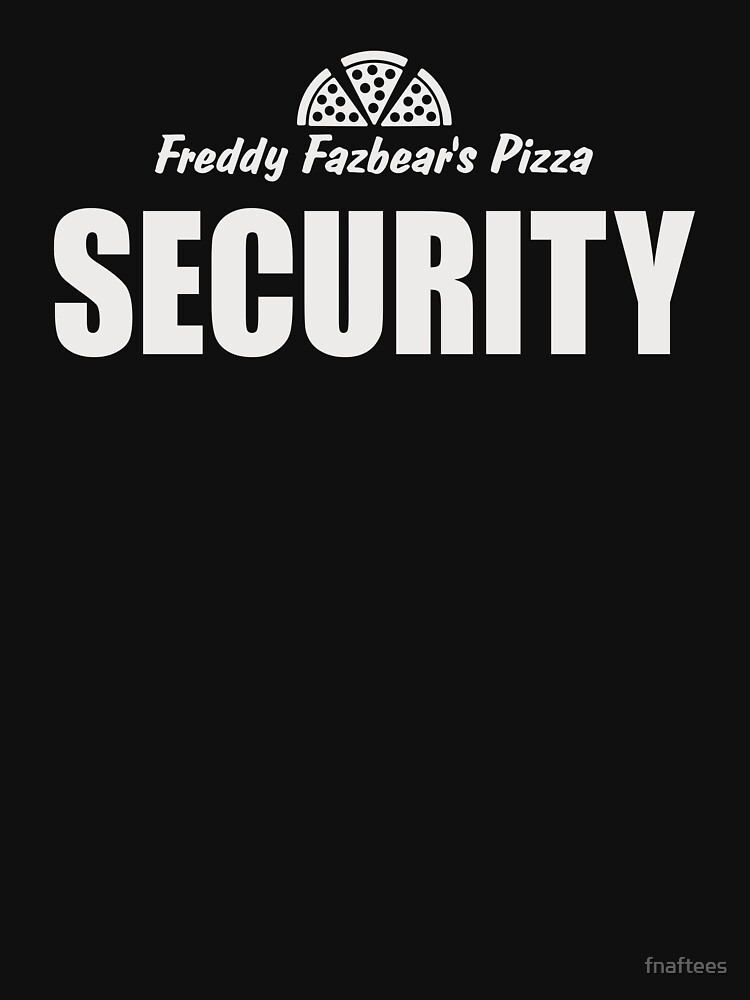 TShirtGifter presents: Five Nights At Freddy's Pizzeria Security | Unisex T-Shirt