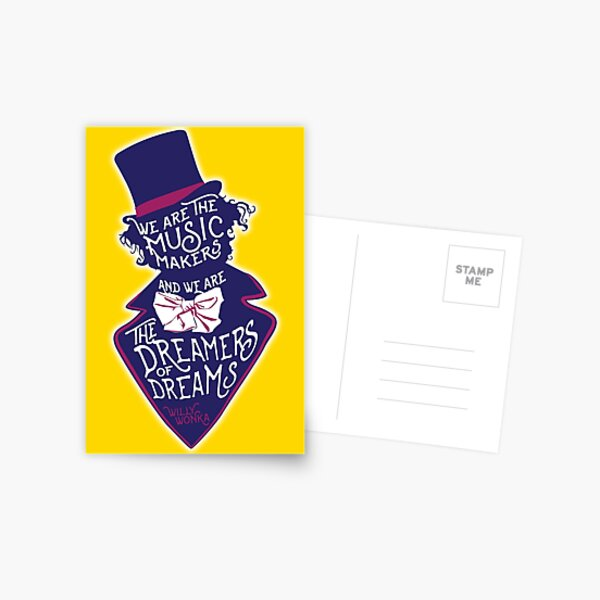 Willy Wonka Dreamers of Dreams Postcard