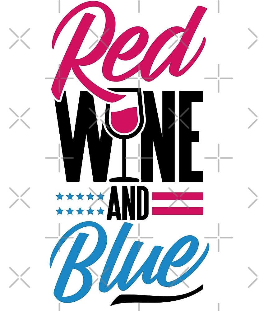 Savvy Turtle 4th of July for Women Red Wine and Blue by SavvyTurtle