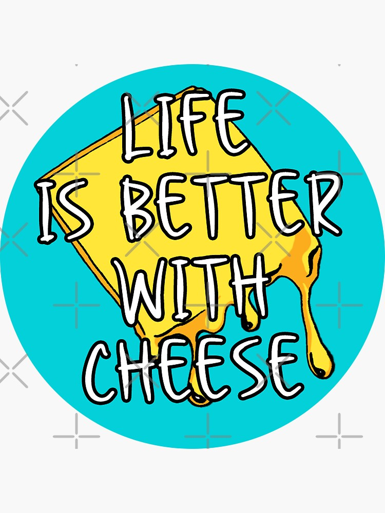 That Cheese Life by MaeganCook