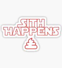 Sith Happens - Star Wars - Wortwitz Sticker