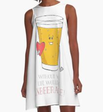 Life Would be Unbeerable! A-Line Dress