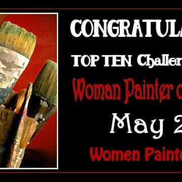 Woman Painter challenge- Top ten May2018 by madalenalobaote