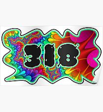 ABSTRACT, GROOVY, AND PSYCHEDELIC 318 DESIGN - VIBRANT COLORS WITH YOUR FAVORITE AREA CODE Poster