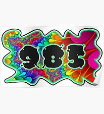 ABSTRACT, GROOVY, AND PSYCHEDELIC 985 DESIGN - VIBRANT COLORS WITH YOUR FAVORITE AREA CODE Poster