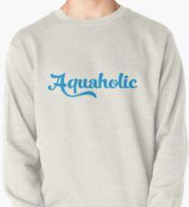 Aquaholic Pullover