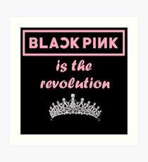Blackpink Forever Young Revolution  Art Print