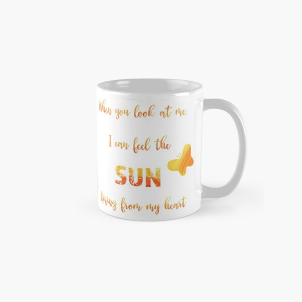 When you look at me - love quote Classic Mug