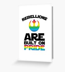 Rebellions Are Built On Pride Greeting Card
