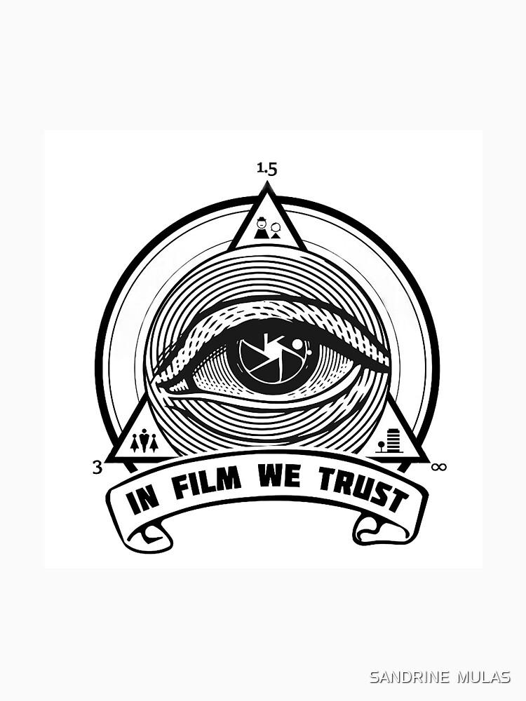 «IN FILM WE TRUST» par SandMulas