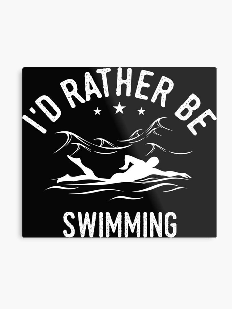 70096428 Id Rather Be Swimming T-Shirt - Cool Funny Nerdy Swimmer Swimming Swim Team  Coach