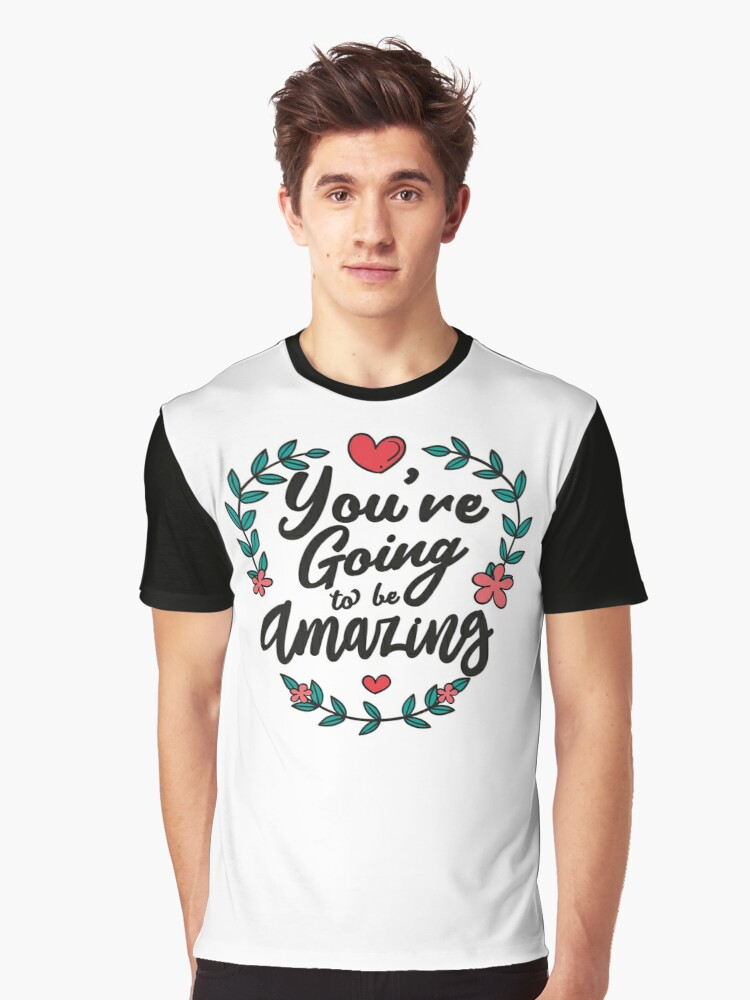 Quot The Adventure Zone You Re Going To Be Amazing Quot T Shirt