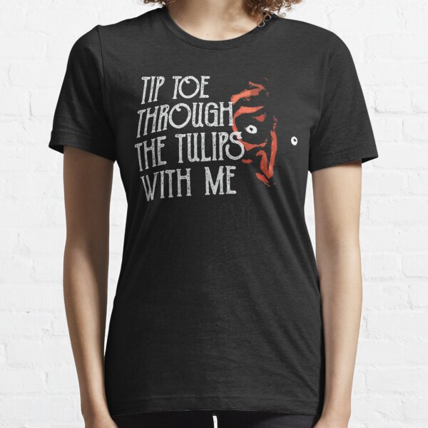Tip Toe Through The Tulips Essential T-Shirt
