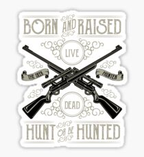 Hunt Or Be Hunted2 Sticker