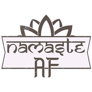 Namaste AF by KennefRiggles