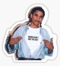Pegatina las mujeres del meme de obama no le deben etiqueta engomada de la camisa