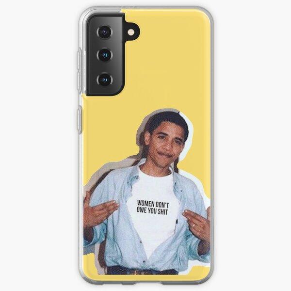 obama meme women dont owe you shirt sticker Samsung Galaxy Soft Case