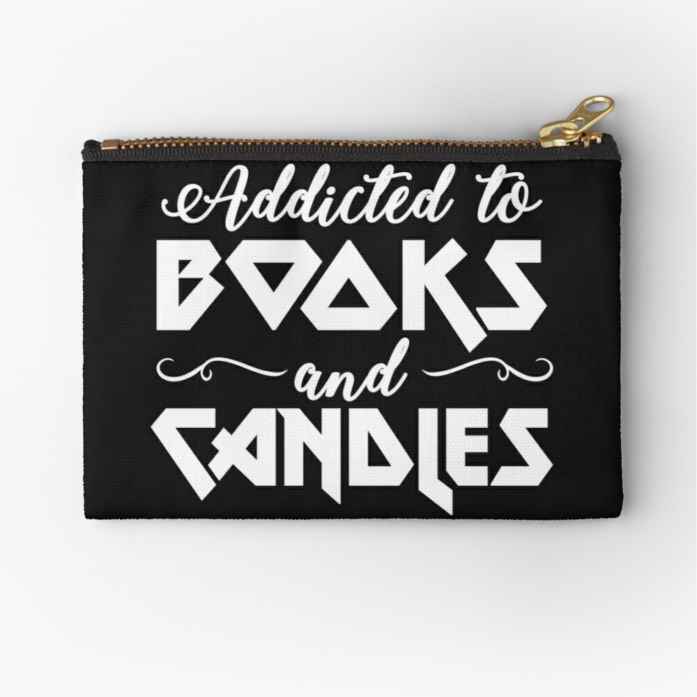 Addicted To Book & Candles T-shirt Zipper Pouch