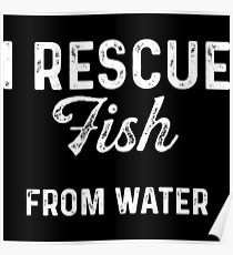 I rescue fish from water Poster