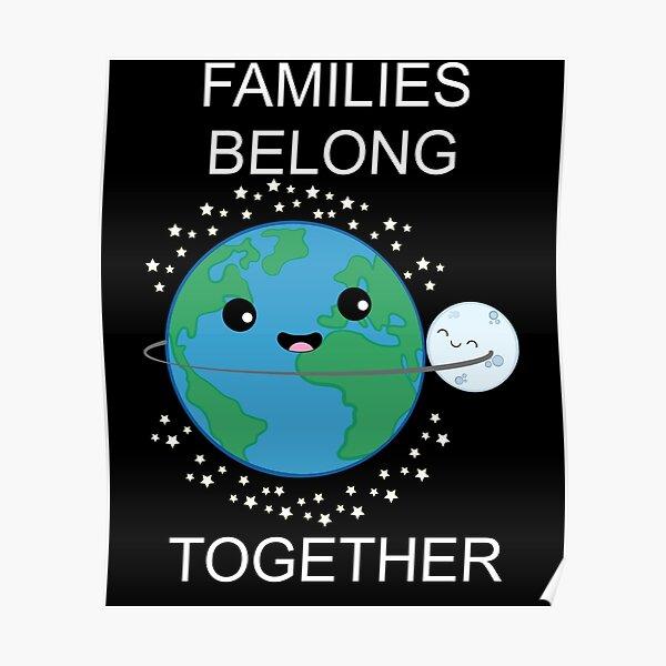 Families Belong Together Shirt Poster