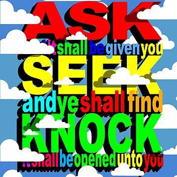 ASK SEEK KNOCK by Calgacus