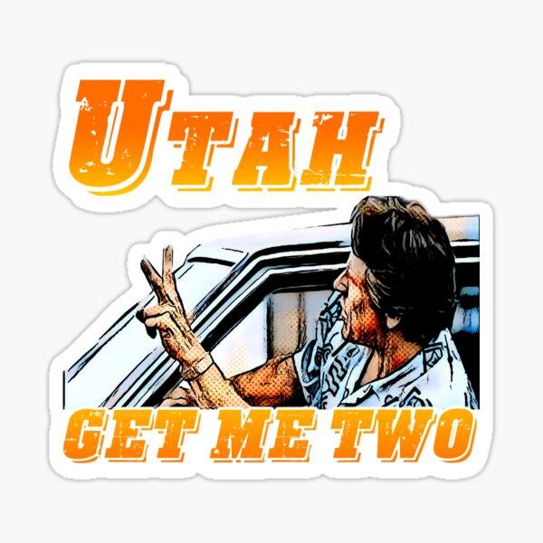Utah, get me two Sticker