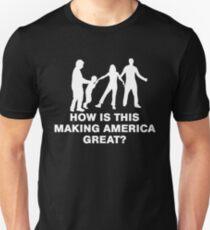 America Great? Families Belong Together Shirt Unisex T-Shirt