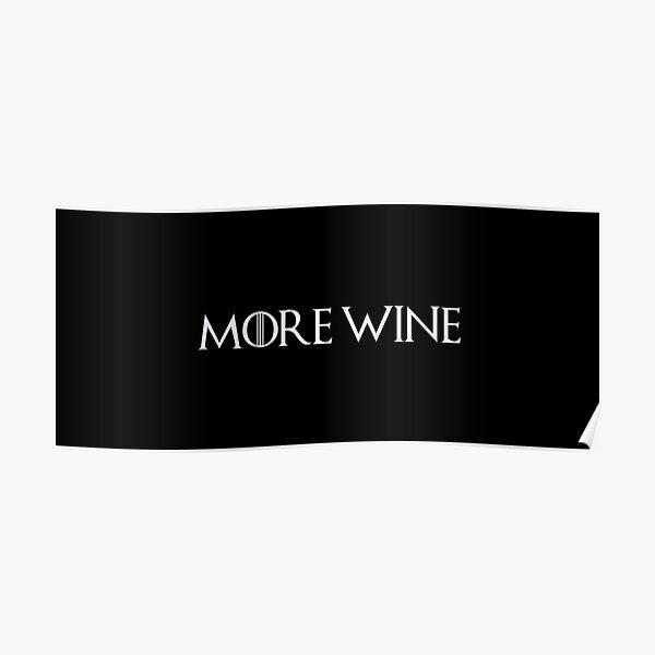 Cersei Lannister - Plus de vin Poster