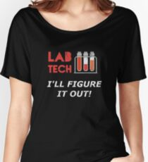 Vintage Proud LabTech I'll Figure It Out Funny Medical Women's Relaxed Fit T-Shirt