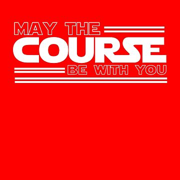 Triathlon - May The Course Be With You Triathlete by overstyle