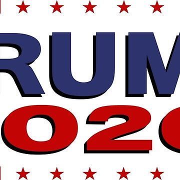 TRUMP 2020 by TinaGraphics