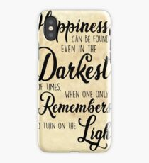 Happiness Can be Found, Even in the Darkest of Times... iPhone Case