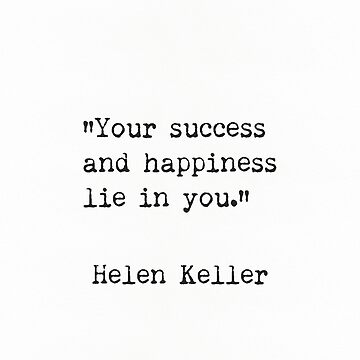 Helen Keller. Success and Happiness by Pagarelov