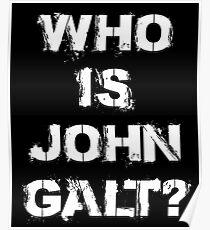 Wer ist John Galt? Ayn Rand Atlas zuckte den Objektivismus Poster