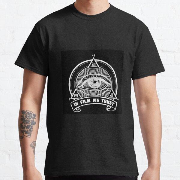 IN FILM WE TRUST BLACK T-shirt classique