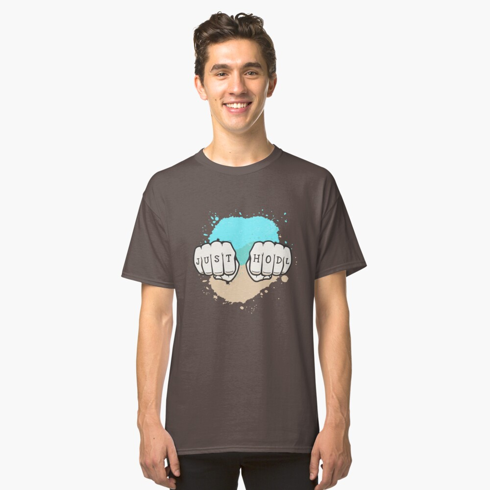 Just Hodl - Alternative Version Classic T-Shirt Front