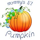 Mommy's Lil' Pumpkin Shades of blue and green by talgursmusthave