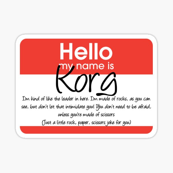 Hello My Name Is Korg Sticker