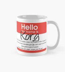 Bonjour mon nom est Korg Mug