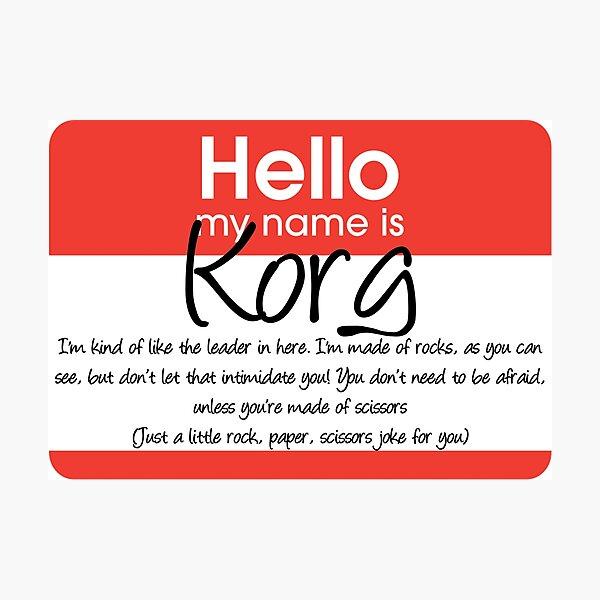 Hola mi nombre es korg Lámina fotográfica