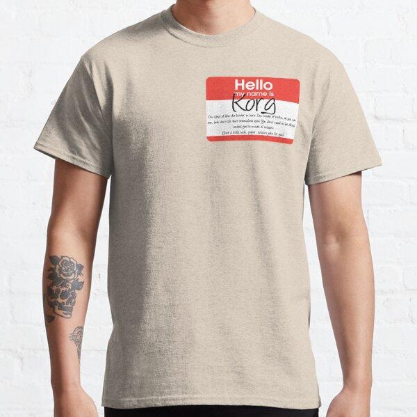 Hello My Name Is Korg Classic T-Shirt