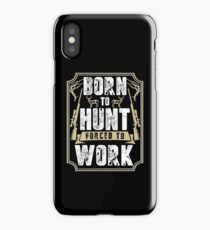 Born to Hunt iPhone Case