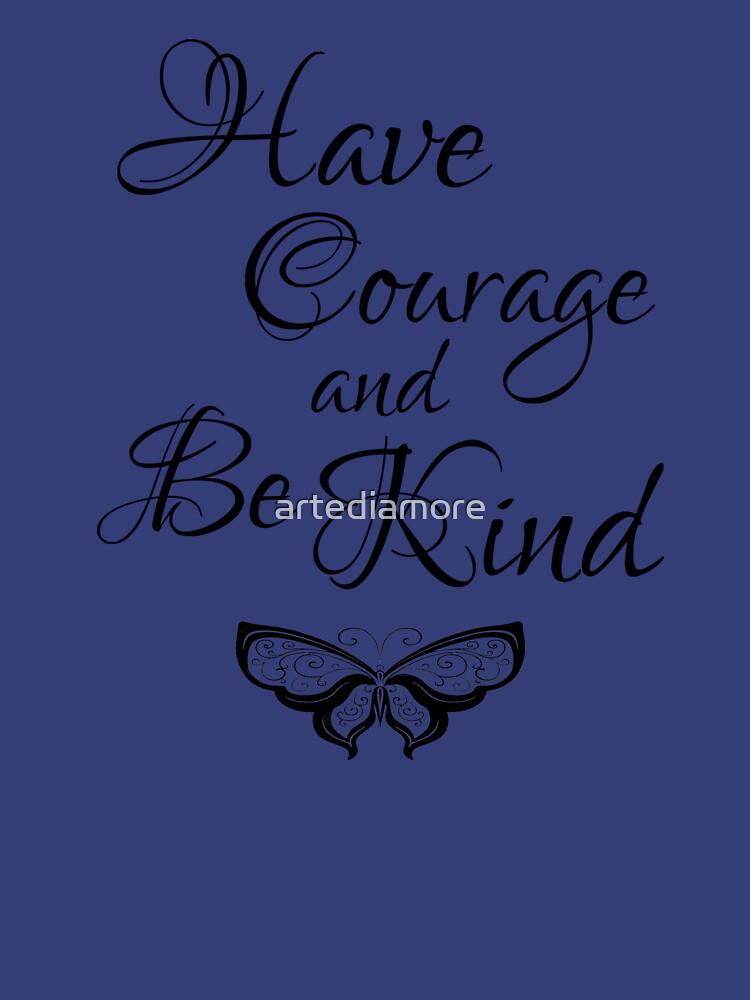 Habe Mut und sei nett von artediamore