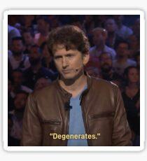 """Todd Howard - """"Degenerates""""  Sticker"""