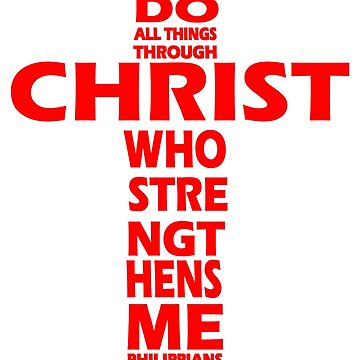 ALL THINGS THROUGH CHRIST - RED CROSS by Calgacus
